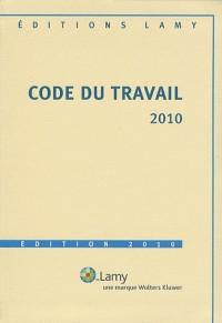 Code du travail lamy 2010