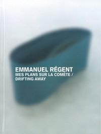 Emmanuel Régent : Mes plans sur la comète, exposition Palais de Tokyo module 2, mars 2010