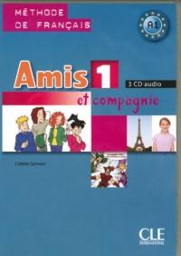 CD COLLECTIF AMIS ET COMPAGNIE NIVEAU 1 METHODE DEFRANCAIS 3 CD AUDIO