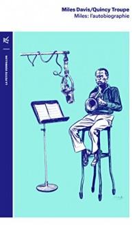 Miles:l'autobiographie