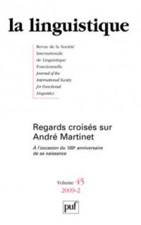La linguistique, N° 45-2 : Regards croisés sur André Martinet