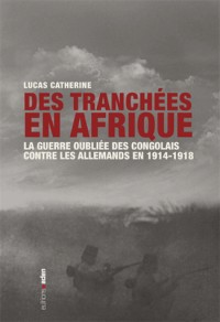 Des Tranchees en Afrique