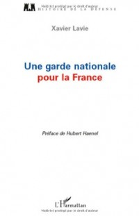 Une garde nationale pour la France