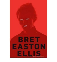 [ LESS THAN ZERO BY ELLIS, BRET EASTON](AUTHOR)HARDBACK
