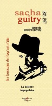 Sacha Guitry le Celebre Impopulaire 15 Pages pour Découvrir un Auteur