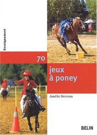 70 Jeux à poney