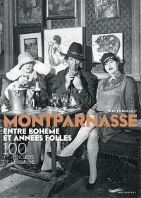 Montparnasse entre bohème et années folles - 100 photos de légende