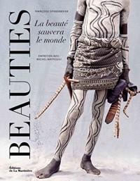 Beauties : La beauté sauvera le monde