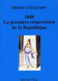 1848 : La première résurrection de la République