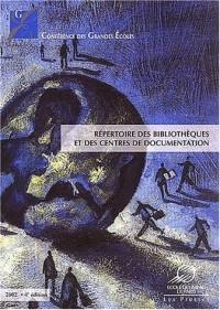 Répertoire des bibliothèques et des centres de documentation. 4ème édition 2002