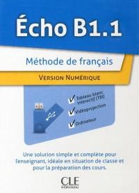 Echo Niveau B1.1 Ressources Numériques pour Tbi Sur Cle Usb