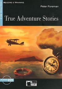 True Adventure Stories (1CD audio)