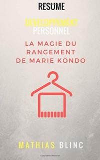 Developpement Personnel - La Magie du Rangement de Marie Kondo