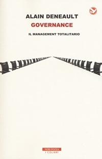 Governance. Il management totalitario