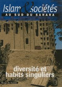 Islam & sociétés au sud du Sahara, N° 2 : Diversité et habits singuliers