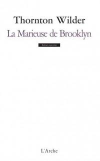 La Marieuse de Brooklyn