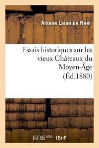 Essais Sur Chateaux du Moyen Age  ed 1880
