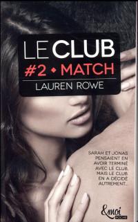 Match - version poche: LE Club - Volume 2
