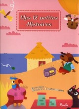 Mes 12 petites histoires : Tome 1