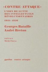 Contre-Attaque : Les Cahiers et les autres documents, octobre 1935 - mai 1936