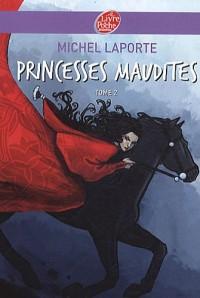 Princesses Maudites, Tome 2 : Au-delà des portes d'ivoire