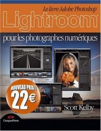 Lightroom pour les photographes numériques nouveau prix