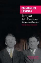 Etre juif : Suivi d'une Lettre à Maurice Blanchot [Poche]