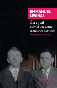 Etre juif : Suivi d'une Lettre à Maurice Blanchot