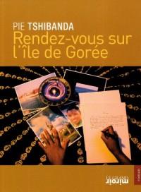 Rendez-vous sur l'île de Gorée