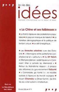 La Vie des Idées, N° 9, Février 2006 : La Chine et ses faiblesses