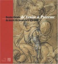 De Venise à Palerme, dessins italiens du musée des beaux-arts d'Orléans