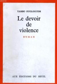 Devoir de violence (le)