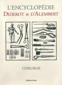 L'encyclopédie Diderot & D'Alembert : Chirurgie