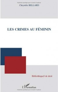 Les crimes au féminin