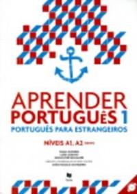 Aprender Português 1 - Niveis A1, A2 : Português para estrangeiros (1CD audio)