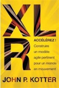 Accélérez ! : Constuire un modèle agile pertinent pour un monde en mouvement
