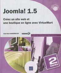 Joomla! 1.5 - Coffret de 2 livres : Créez un site web et une boutique en ligne avec VirtueMart