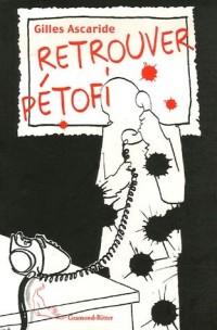 Retrouver Pétofi