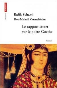 Le Rapport secret sur le poète Goethe