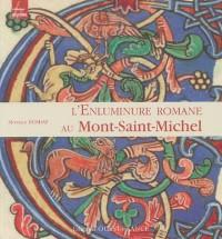 L'Enluminure romane au Mont-Saint-Michel : Xe-XIIe siècle