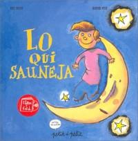 Lo qui sauneja, édition en occitan (1 livre + 1 CD)