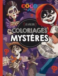 COCO - Les ateliers disney - Coloriages Mystère