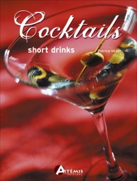 Cocktails : Short Drinks