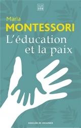 L'éducation et la paix [Poche]