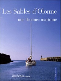 Les Sables d'Olonne : Une destinée maritime