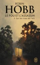 Le Fou et l'Assassin, Tome 5 : Sur les rives de l'art [Poche]