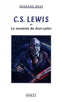 CS Lewis : Ou La vocation du best-seller
