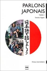 Parlons Japonais, méthode de japonais pour niveau intermédiaire : Tome 2 (1CD audio)
