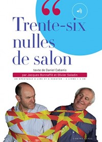 Trente-six nulles de salon (1CD audio)