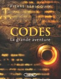Codes : La grande aventure